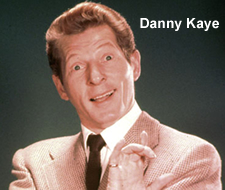 ... signed a talent contract with Danny Kaye. Part of the deal was ...