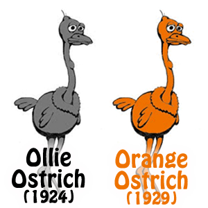 Ollie Ostrich - 1924 :: Orange Ostrich - 1929